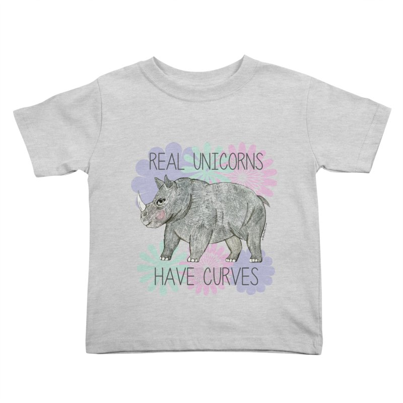 Real Unicorns Have Curves Kids Toddler T-Shirt by Pithitude on Threadless