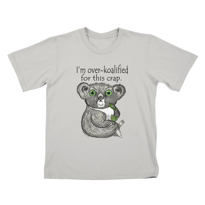 Over-Koalified Kids T-shirt by Pithitude on Threadless