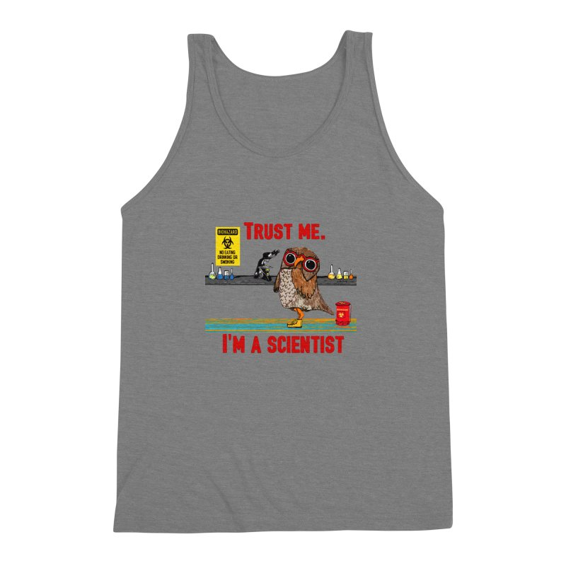 Trust Me I'm a Scientist Owl Men's Triblend Tank by Pithitude on Threadless