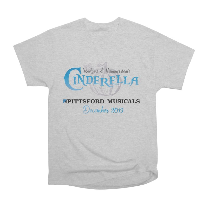 Cinderella 2019 - light colors Women's Heavyweight Unisex T-Shirt by Pittsford Musicals