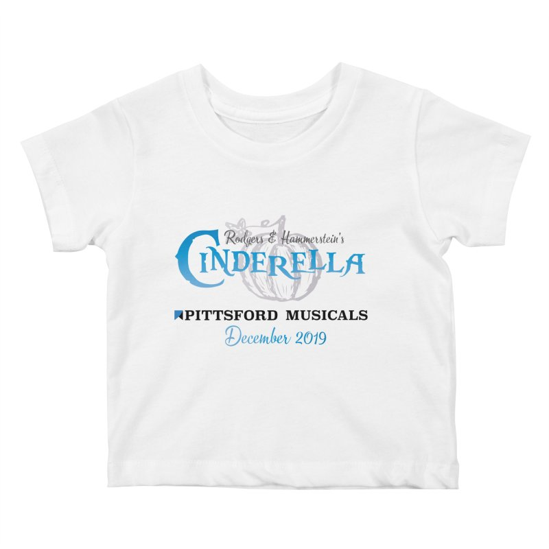 Cinderella 2019 - light colors Kids Baby T-Shirt by Pittsford Musicals