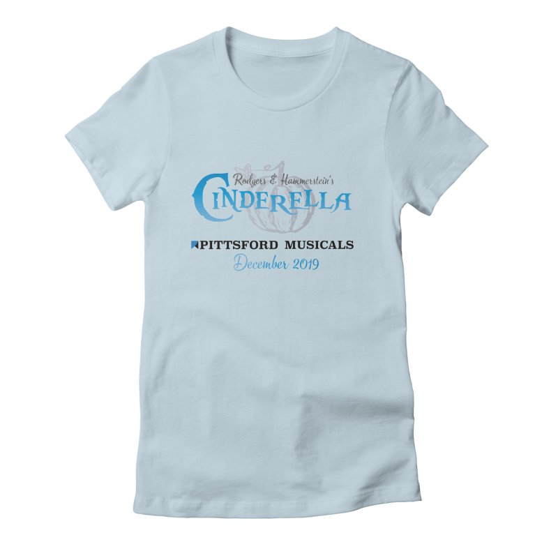 Cinderella 2019 - light colors Women's Fitted T-Shirt by Pittsford Musicals