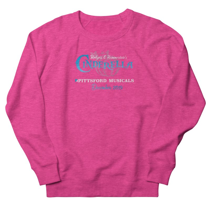 Cinderella 2019 - dark backgrounds Women's French Terry Sweatshirt by Pittsford Musicals