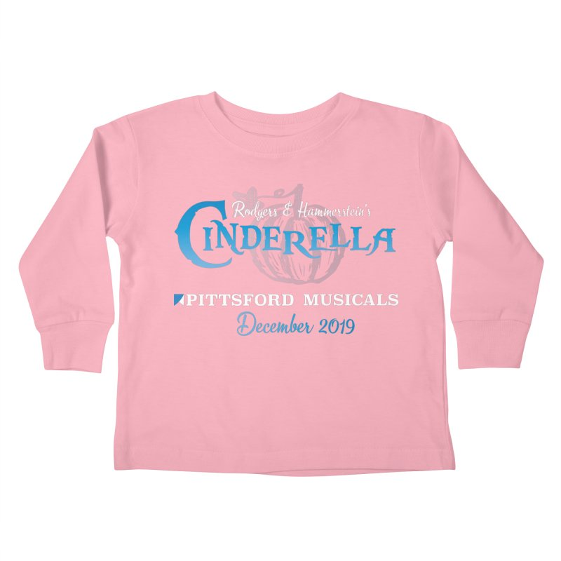 Cinderella 2019 - dark backgrounds Kids Toddler Longsleeve T-Shirt by Pittsford Musicals