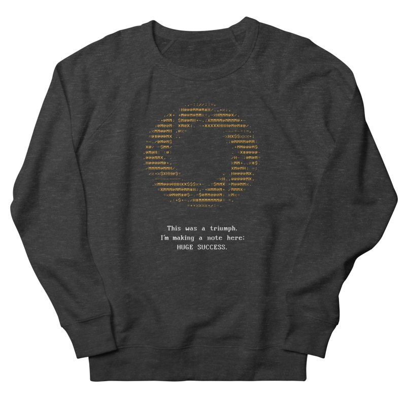 Aperture - Huge Success ASCII art - for dark fabric Women's French Terry Sweatshirt by Pixel and Poly's Artist Shop