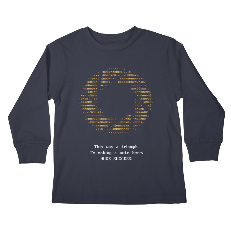 Aperture - Huge Success ASCII art - for dark fabric Kids Longsleeve T-Shirt by Pixel and Poly's Artist Shop