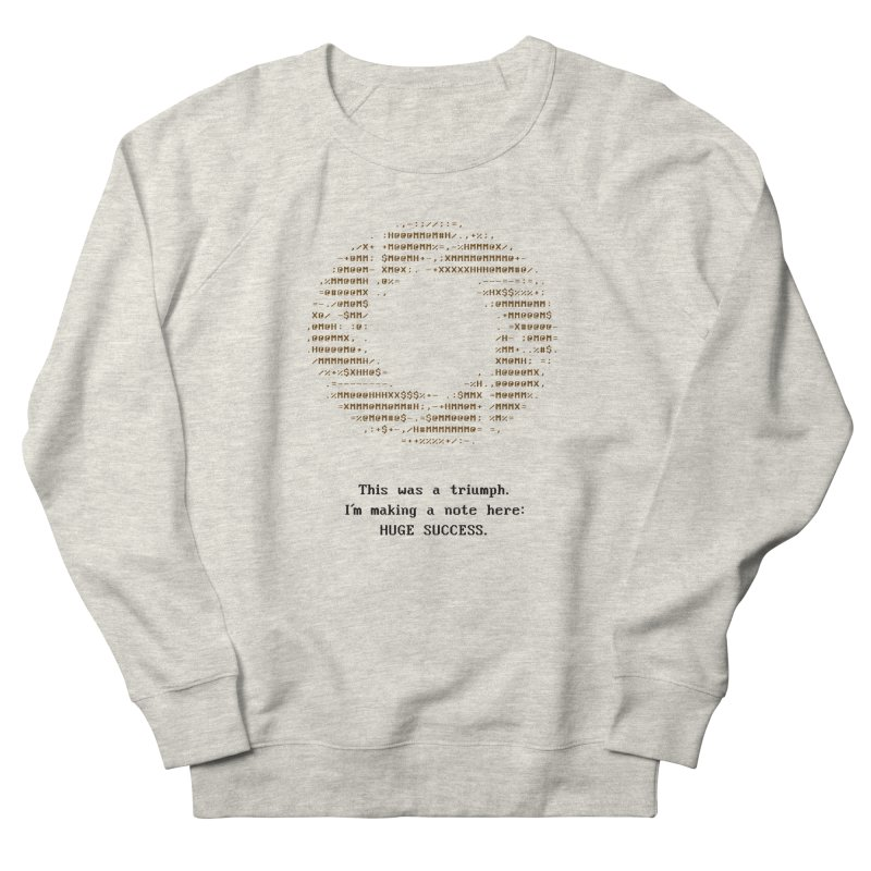 Aperture - Huge Success ASCII art - for light fabric Women's French Terry Sweatshirt by Pixel and Poly's Artist Shop