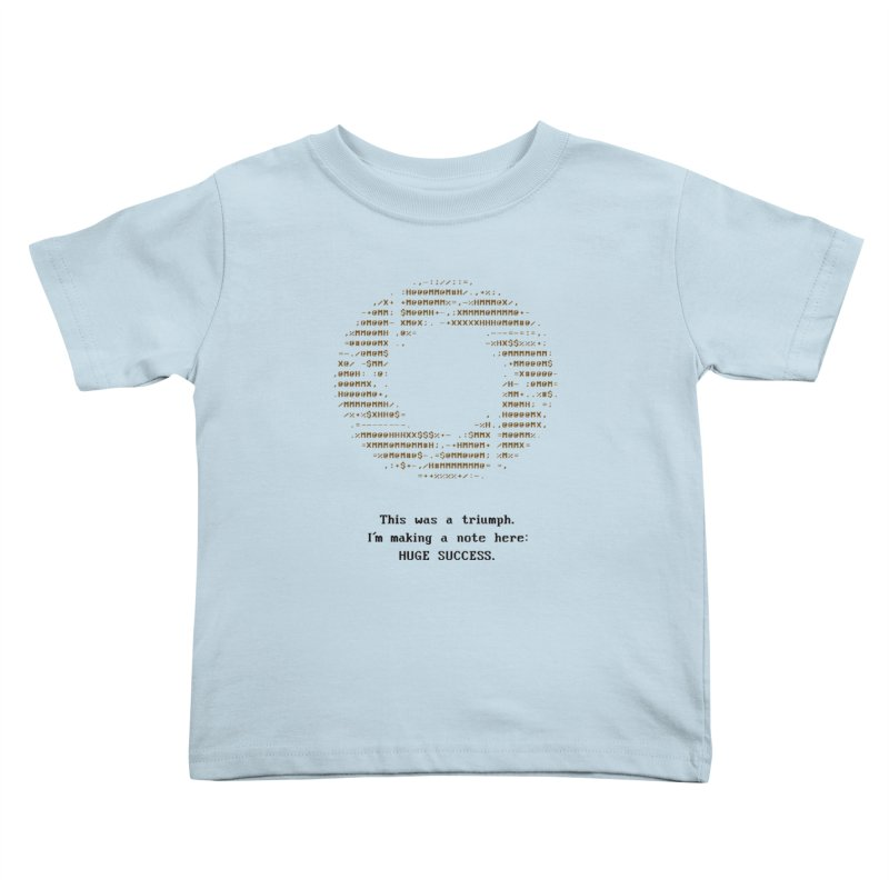 Aperture - Huge Success ASCII art - for light fabric Kids Toddler T-Shirt by Pixel and Poly's Artist Shop