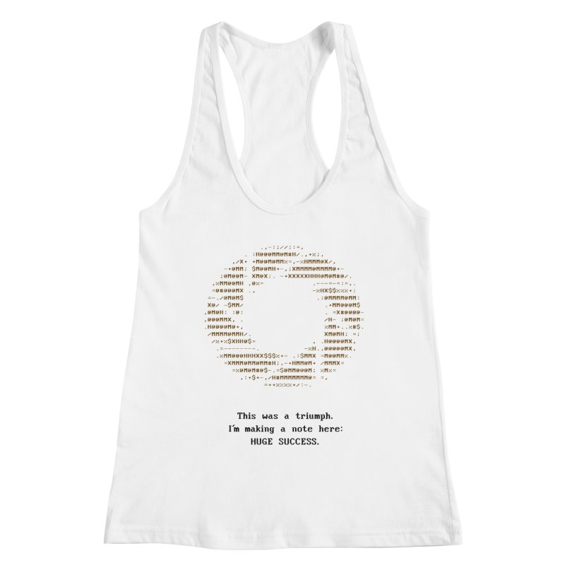 Aperture - Huge Success ASCII art - for light fabric Women's Tank by Pixel and Poly's Artist Shop