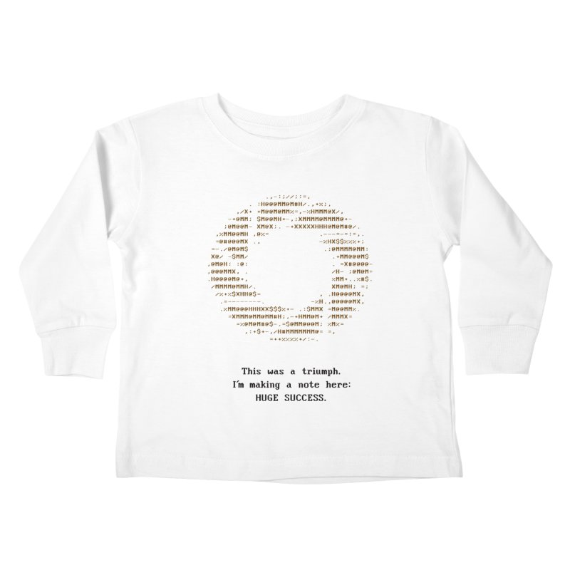 Aperture - Huge Success ASCII art - for light fabric Kids Toddler Longsleeve T-Shirt by Pixel and Poly's Artist Shop