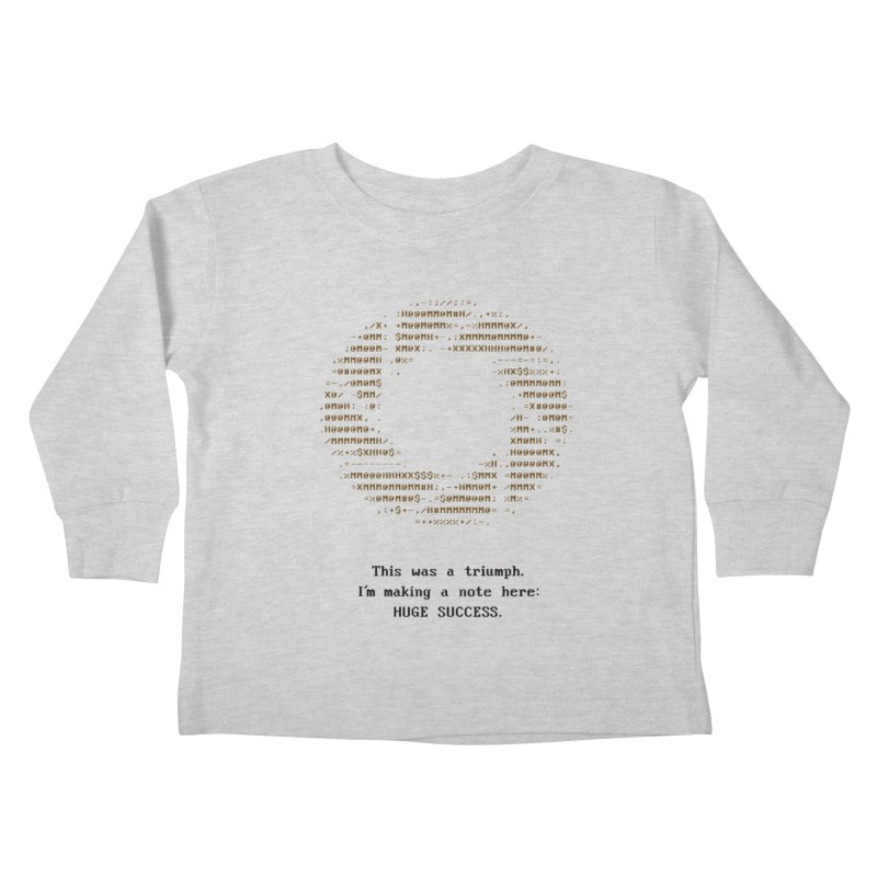 Aperture - Huge Success ASCII art - for light fabric Kids Toddler Longsleeve T-Shirt by Pixel and Poly's Artist Shop
