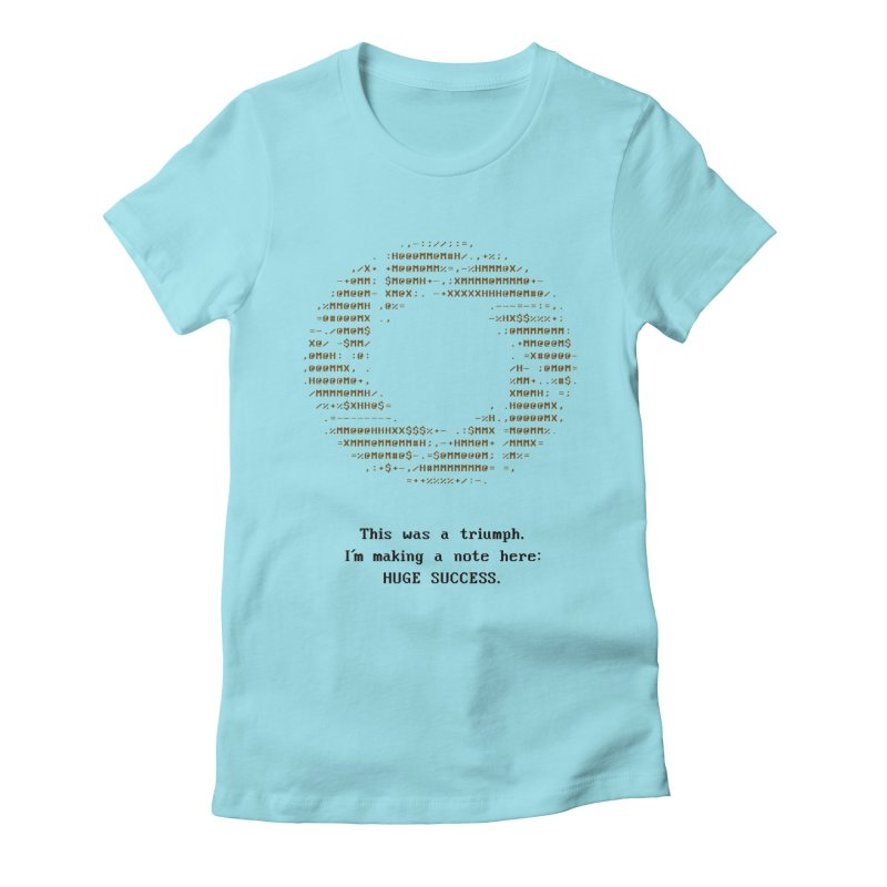Aperture - Huge Success ASCII art - for light fabric Women's Fitted T-Shirt by Pixel and Poly's Artist Shop