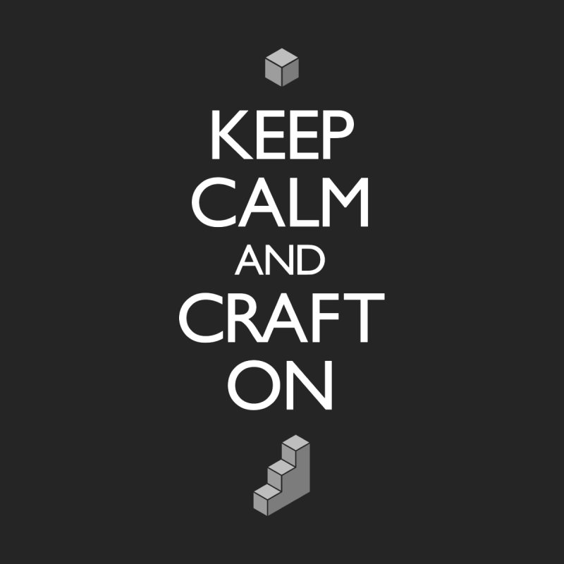Keep Calm and Craft On Women's Longsleeve T-Shirt by Pixel and Poly's Artist Shop