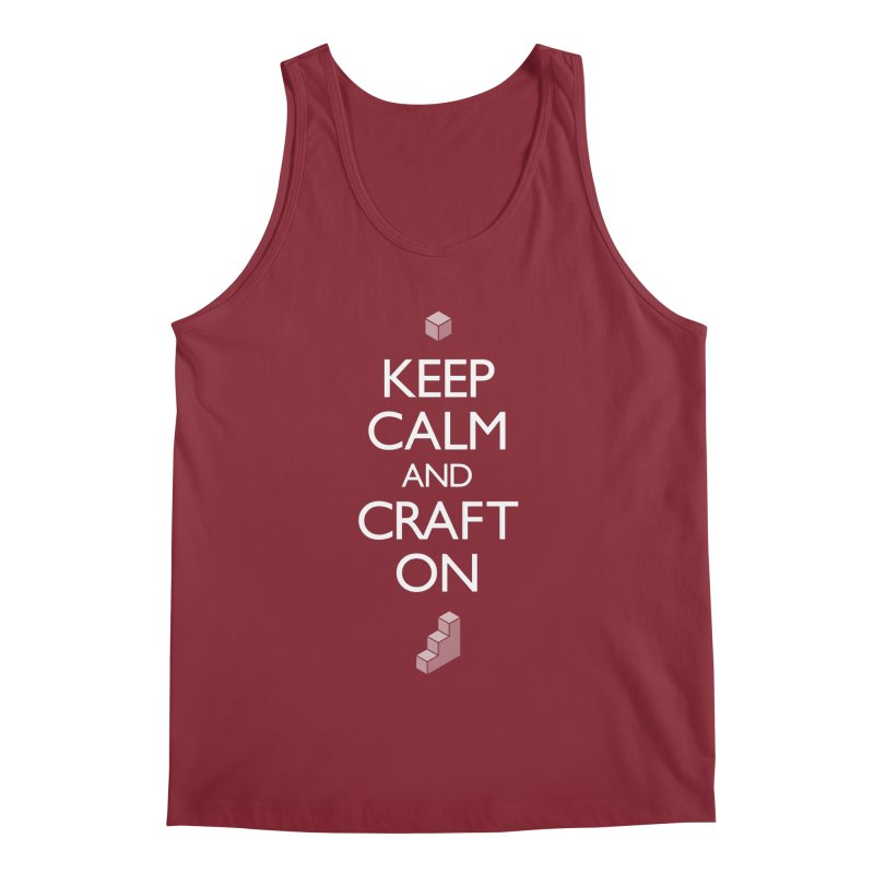 Keep Calm and Craft On Men's Tank by Pixel and Poly's Artist Shop