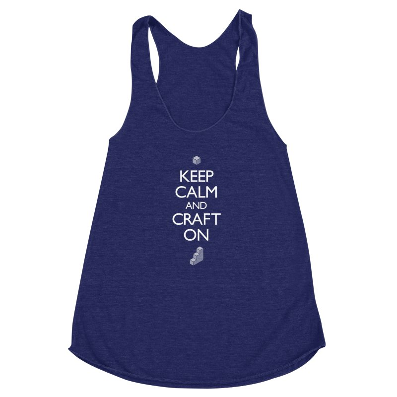 Keep Calm and Craft On Women's Racerback Triblend Tank by Pixel and Poly's Artist Shop