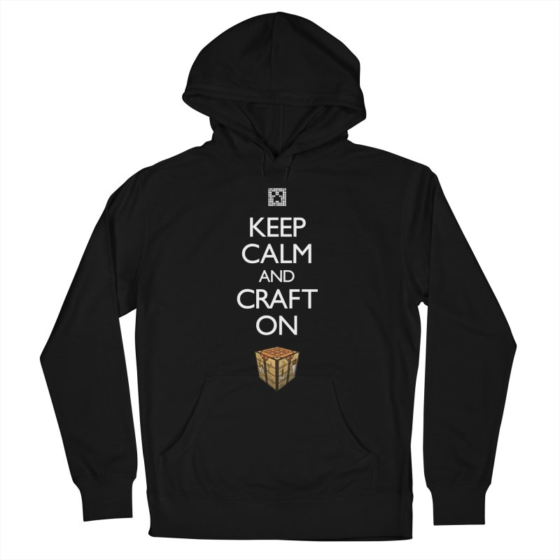 Keep Calm and Craft On Men's Pullover Hoody by Pixel and Poly's Artist Shop