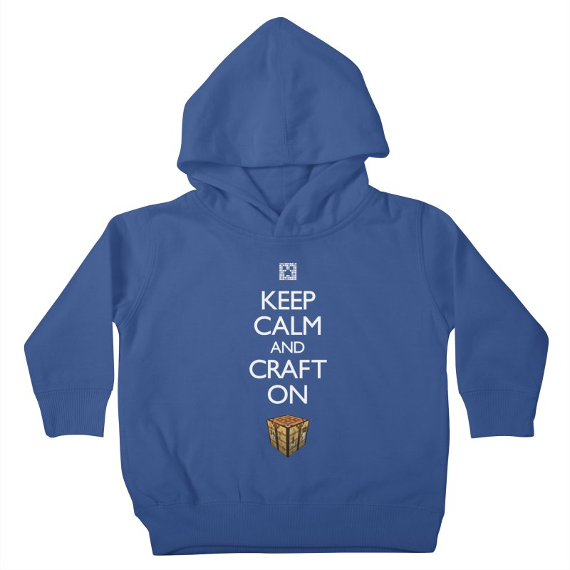 Keep Calm and Craft On Kids Toddler Pullover Hoody by Pixel and Poly's Artist Shop