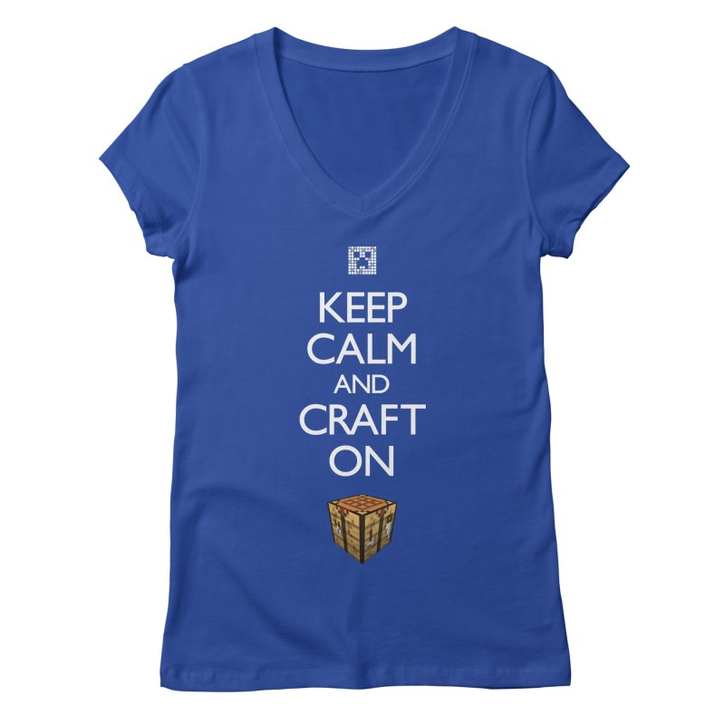 Keep Calm and Craft On Women's V-Neck by Pixel and Poly's Artist Shop