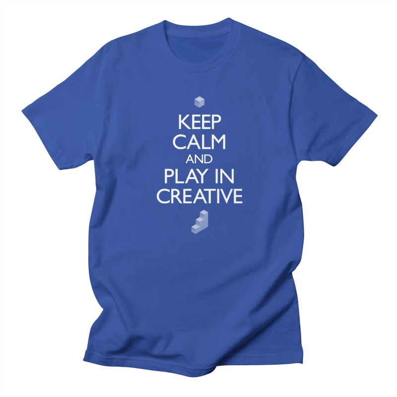 Keep Calm and Play in Creative in Men's Regular T-Shirt Royal Blue by Pixel and Poly's Artist Shop