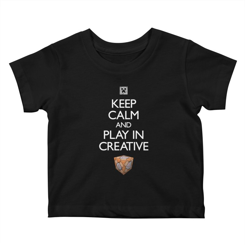 Keep Calm and Play in Creative Kids Baby T-Shirt by Pixel and Poly's Artist Shop
