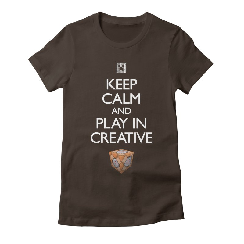 Keep Calm and Play in Creative Women's Fitted T-Shirt by Pixel and Poly's Artist Shop