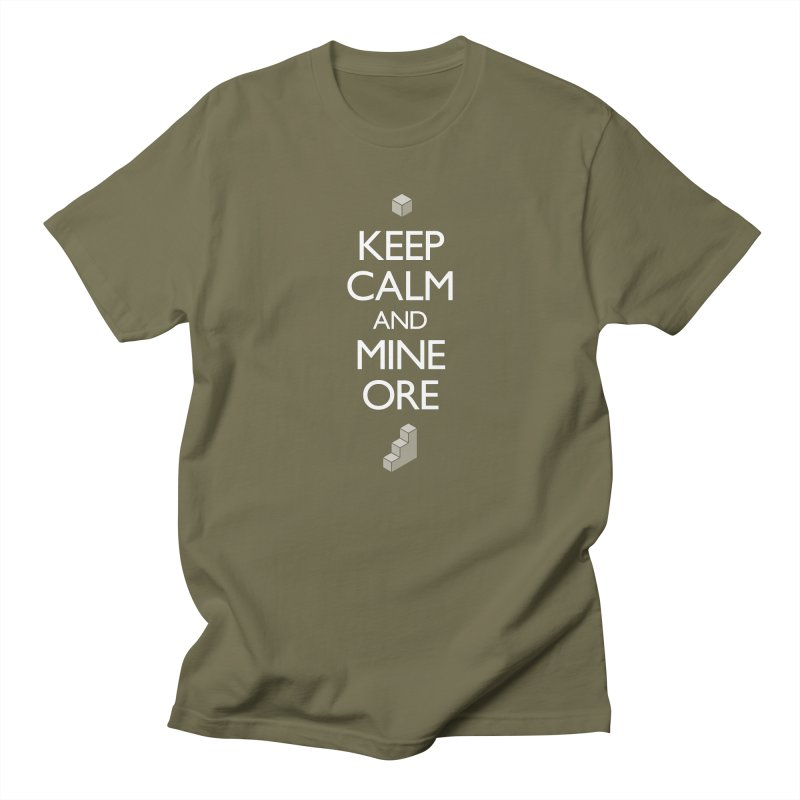 Keep Calm and Mine Ore Men's T-Shirt by Pixel and Poly's Artist Shop