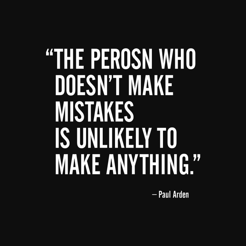 Paul Arden - Make Mistakes Men's T-Shirt by Pixel and Poly's Artist Shop