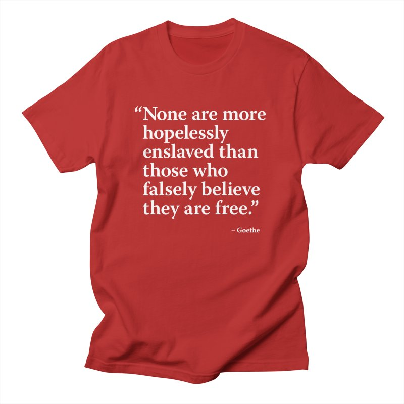 Goethe Quote - Falsely Believe   by Pixel and Poly's Artist Shop