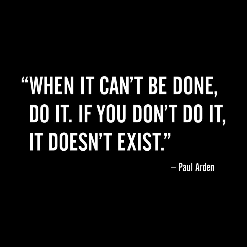 Design Quotes - Do It - quote from Paul Arden by Pixel and Poly's Artist Shop
