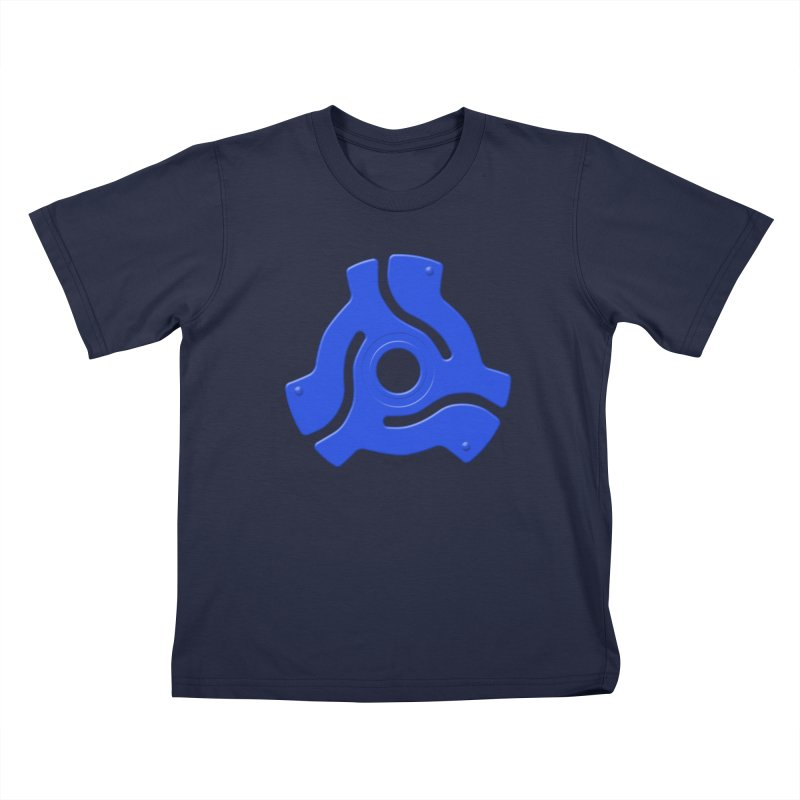 45 Record Adapter - blue Kids T-Shirt by Pixel and Poly's Artist Shop