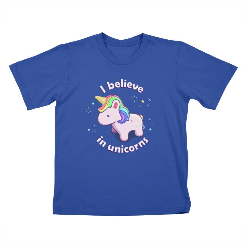 I believe in Unicorns in Kids T-Shirt Royal Blue by Pixel and Poly's Artist Shop