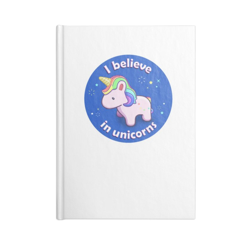 I believe in unicorns - products Accessories Blank Journal Notebook by Pixel and Poly's Artist Shop