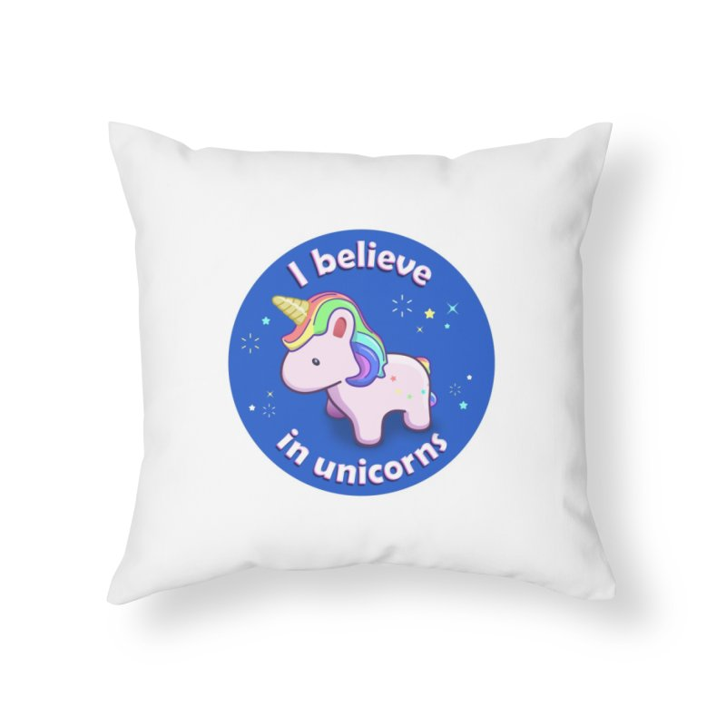 I believe in unicorns - products Home Throw Pillow by Pixel and Poly's Artist Shop