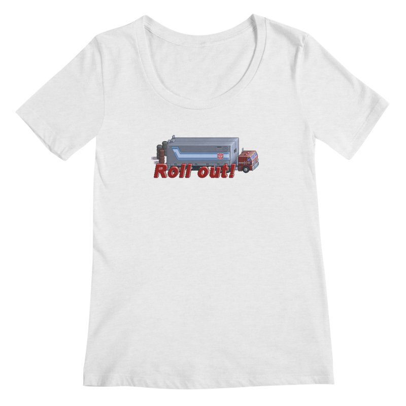 Transform and Roll out! Women's Regular Scoop Neck by Pixel Panzers's Merchandise