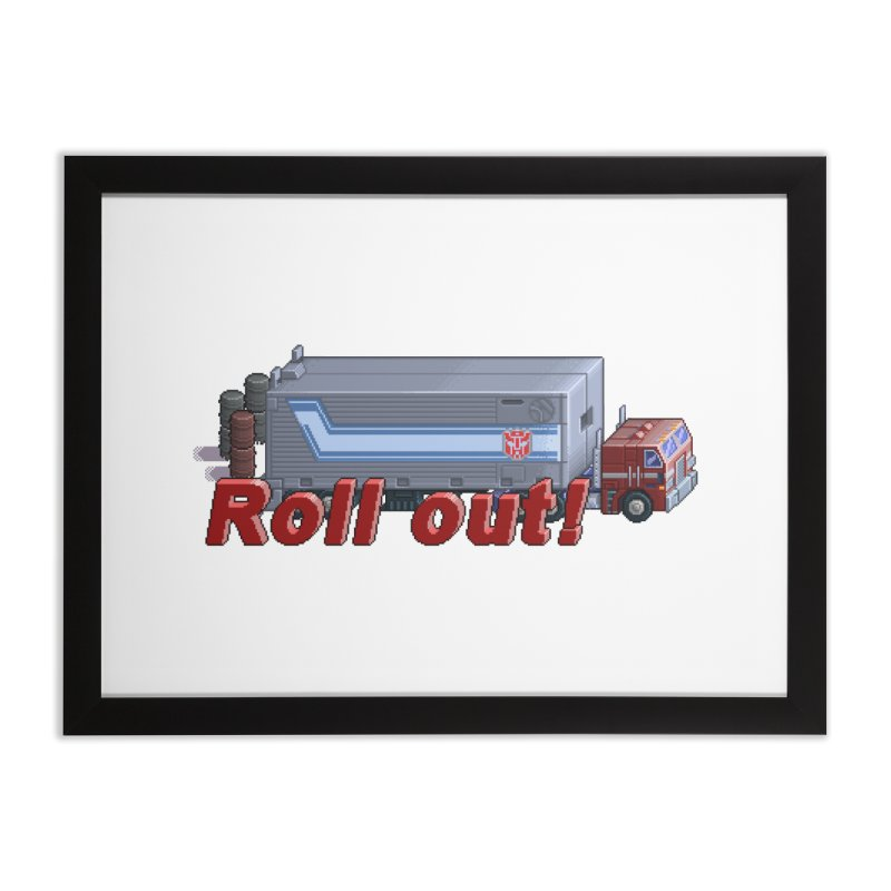 Transform and Roll out! Home Framed Fine Art Print by Pixel Panzers's Merchandise