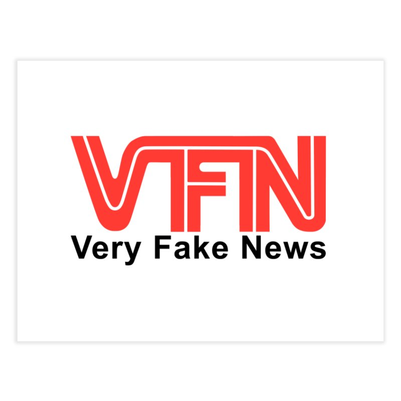 VFN - Very Fake News Network Home Fine Art Print by Pixel Panzers's Merch Emporium