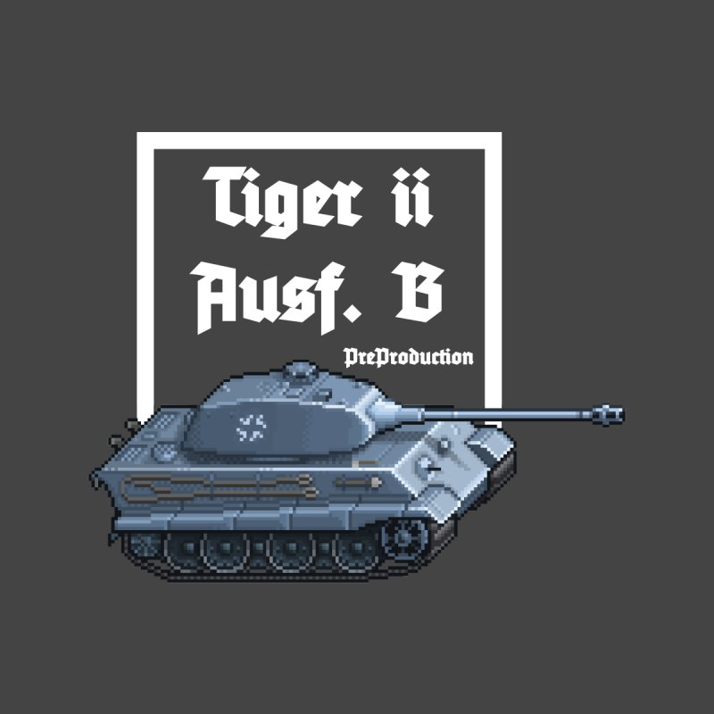 Pzkpfw VI Tiger II Ausf. B Early Production by Pixel Panzers's Merchandise