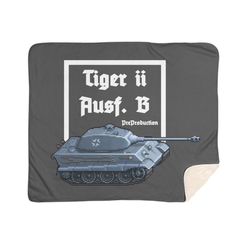 Pzkpfw VI Tiger II Ausf. B Early Production Home Sherpa Blanket Blanket by Pixel Panzers's Merchandise