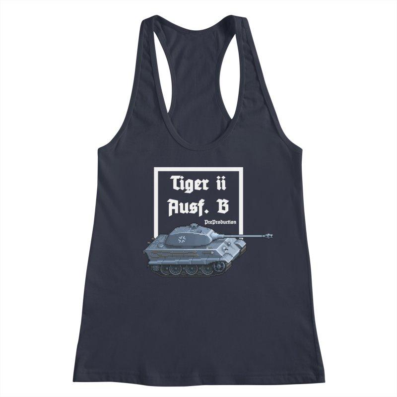 Pzkpfw VI Tiger II Ausf. B Early Production Women's Racerback Tank by Pixel Panzers's Merchandise