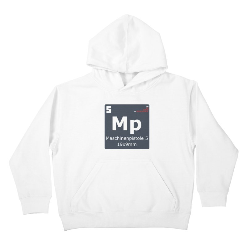 MP5 SubMachine Gun Periodic Table Kids Pullover Hoody by Pixel Panzers's Merchandise