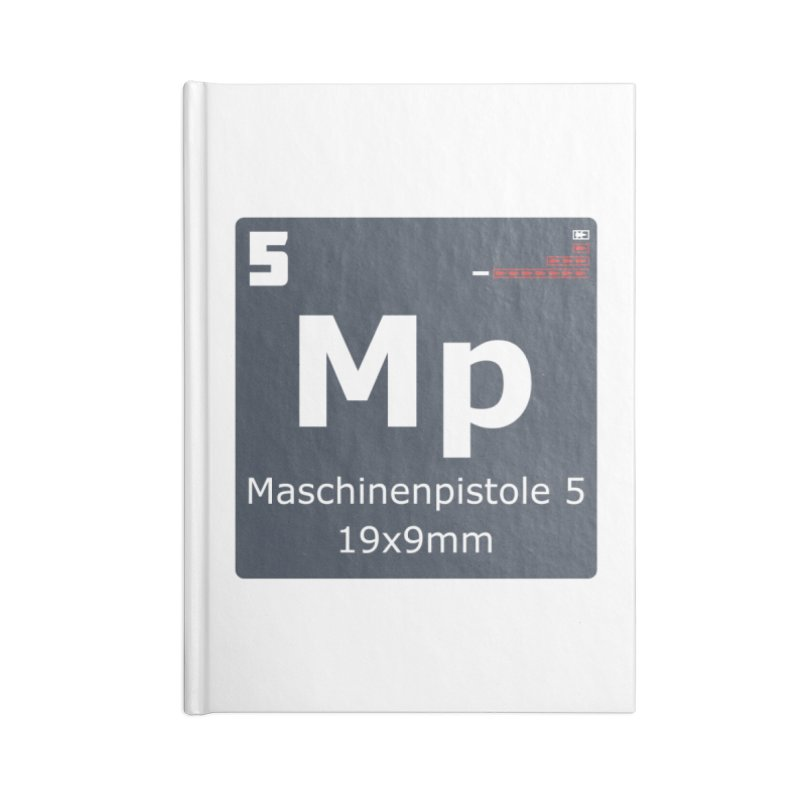 MP5 SubMachine Gun Periodic Table Accessories Blank Journal Notebook by Pixel Panzers's Merchandise