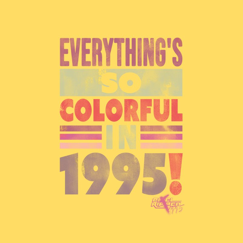 Everything's so colorful in 1995 Women's Pullover Hoody by Pixel Ripped VR Retro Game Merchandise