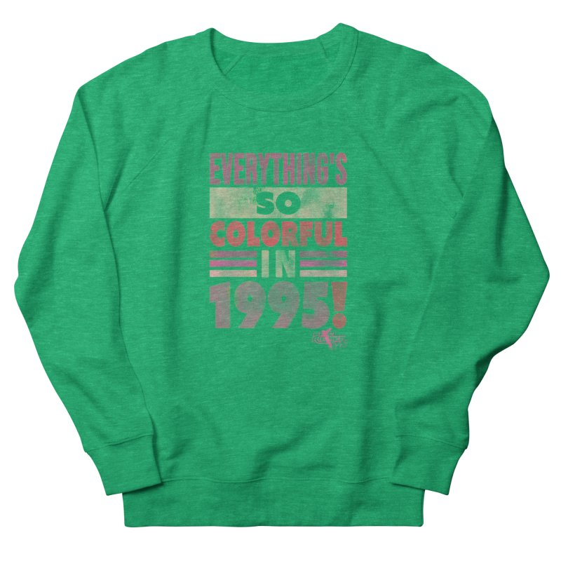 Everything's so colorful in 1995 Women's Sweatshirt by Pixel Ripped VR Retro Game Merchandise