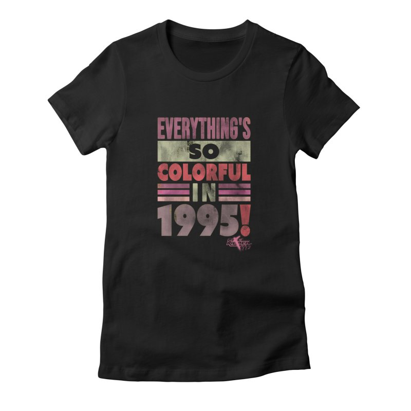 Everything's so colorful in 1995 Women's T-Shirt by Pixel Ripped VR Retro Game Merchandise
