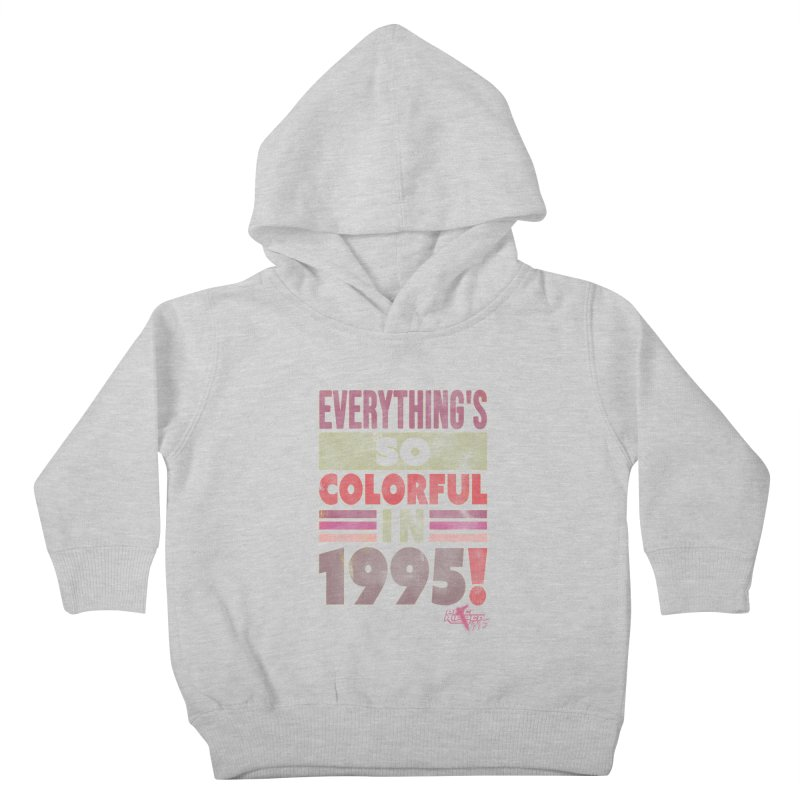 Everything's so colorful in 1995 Kids Toddler Pullover Hoody by Pixel Ripped VR Retro Game Merchandise