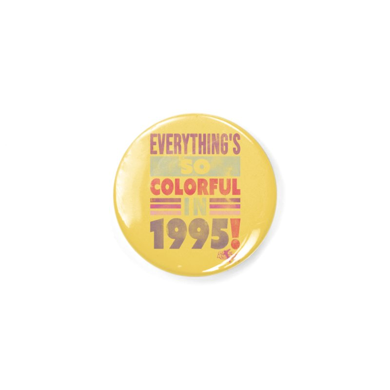 Everything's so colorful in 1995 Accessories Button by Pixel Ripped VR Retro Game Merchandise