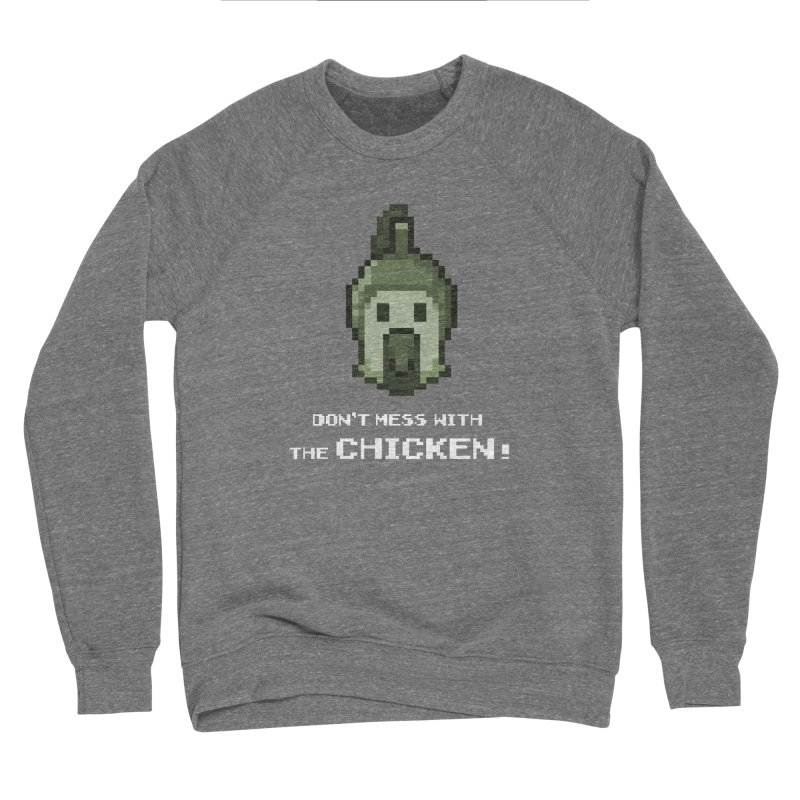 Don't mess with the chicken Men's Sweatshirt by Pixel Ripped VR Retro Game Merchandise