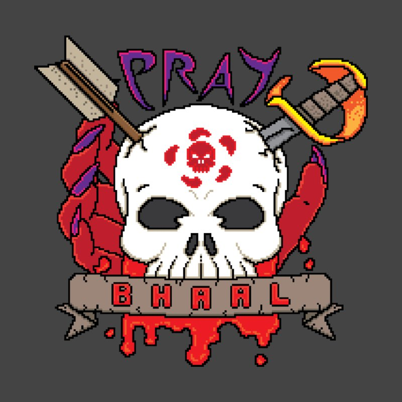 Pray Bhaal by Pixels Missing