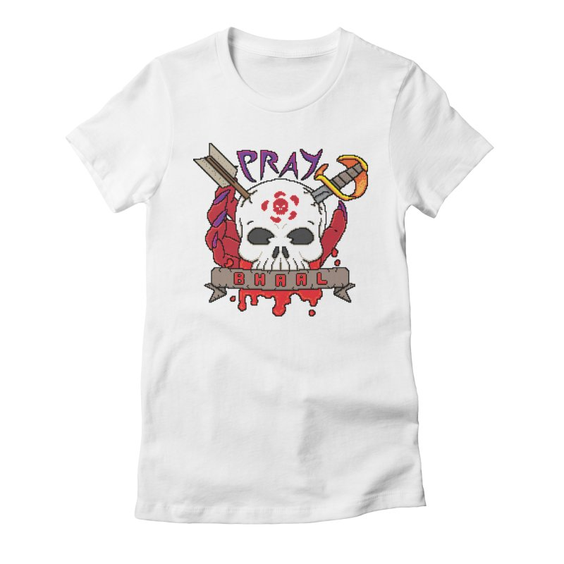 Pray Bhaal Women's Fitted T-Shirt by Pixels Missing