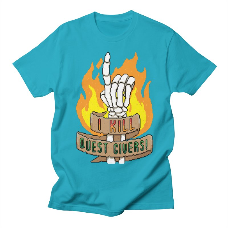 I Kill Quest Givers Women's Unisex T-Shirt by Pixels Missing